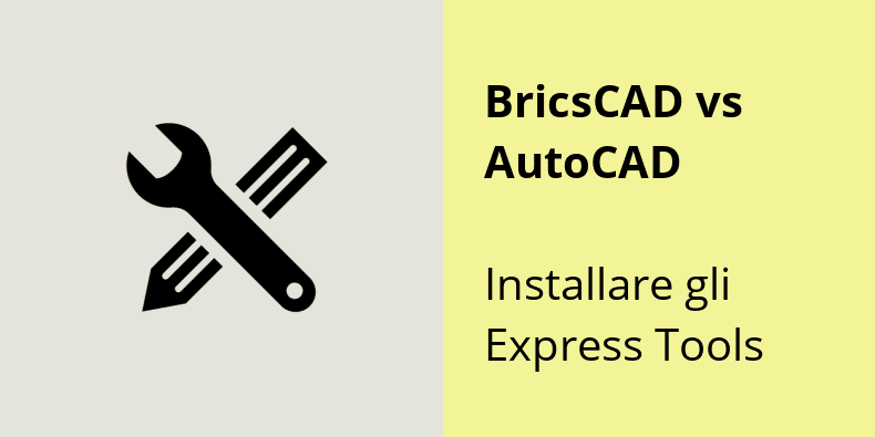 Express Tools per BricsCAD